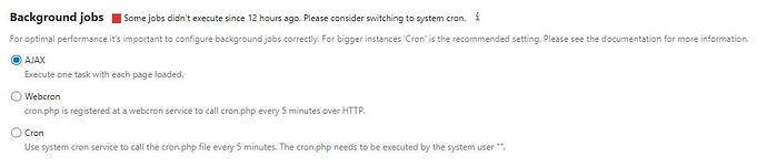 """Nextcloud Background Jobs: """"Some jobs didn't execute since 12 hours ago. Please consider switching to system cron."""""""
